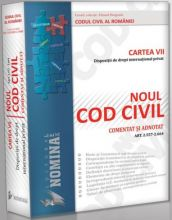 NOUL COD CIVIL COMENTAT SI ADNOTAT | Cartea a VII-a | Dispozitii de Drept International Privat