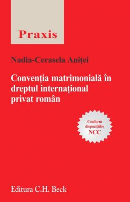 Conventia matrimoniala in dreptul international privat roman | Autor: Nadia Cerasela Anitei