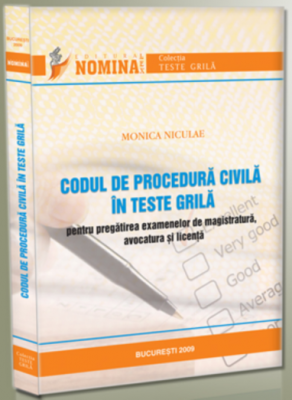 Codul de procedura civila in teste grila | Carte de: Monica Niculae