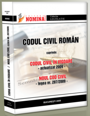Codul civil in vigoare si Noul Cod civil