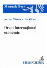Drept international economic | Carte de: Galea Ion, Nastase Adrian